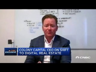 Colony Capital CEO on its shift to digital real estate